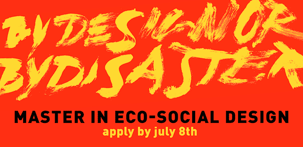 MA Eco-Social Design starts on October. Apply until 8 July