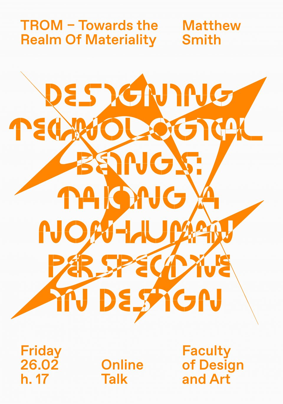 Matthew Lee-Smith: Designing Technological Beings_Taking a Non-Human Perspective in Design