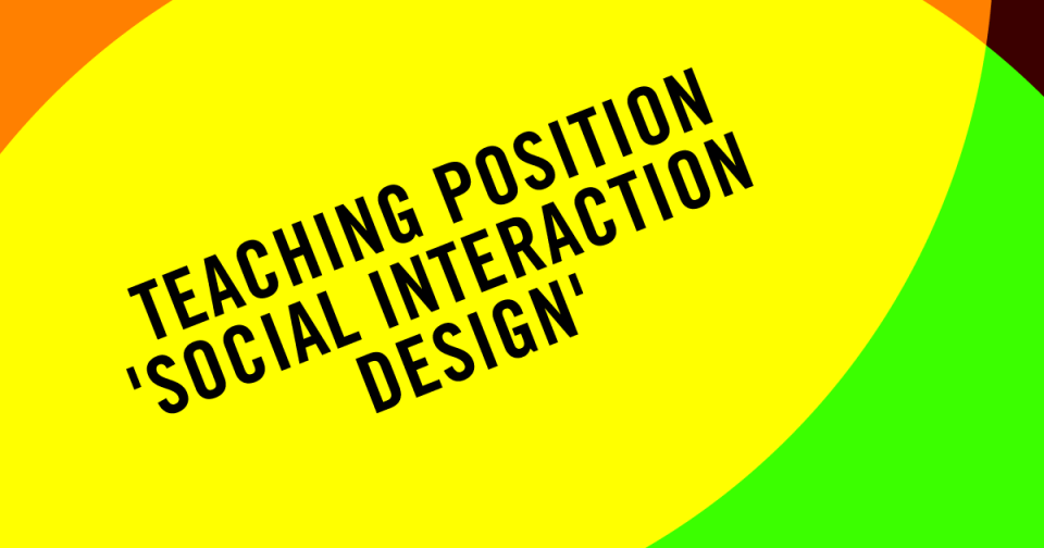 Teaching Position: 'Social Interaction Design'