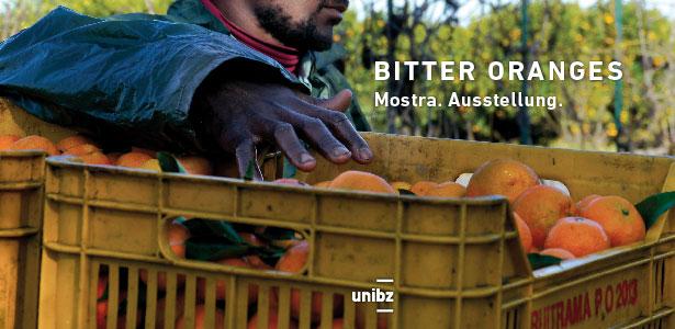 Mostra / Ausstellung: BITTER ORANGES 11.–28.1. unibz